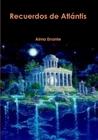 Recuerdos de Atlantis  by Alma errante